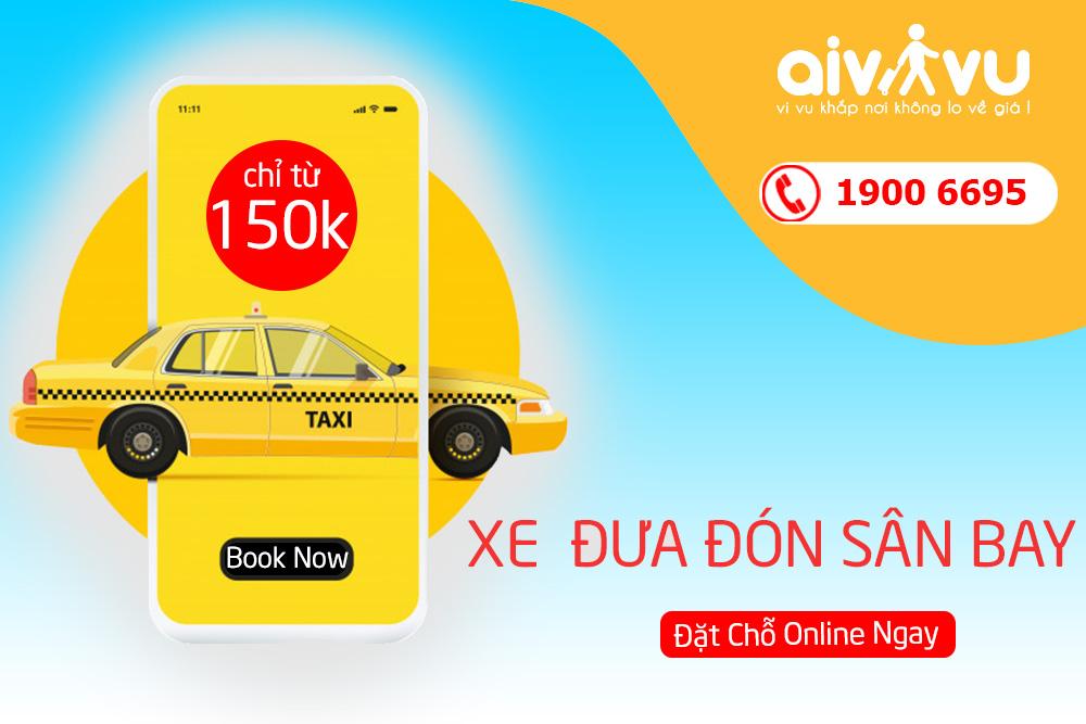 Taxi đưa đón sân bay giá rẻ