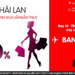Càn quét vé rẻ, shopping vui vẻ tại Thái lan với vé Air Asia