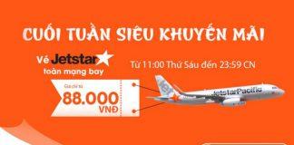 Jetstar KM vé rẻ từ 88k cuối tuần
