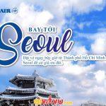 Korean Air mở bán vé khứ hồi HCM - Seoul
