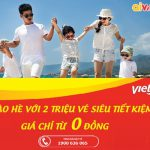 Vietjet Air mở bán 2 triệu vé KM từ 0 đồng