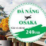 Vé máy bay chỉ 249 USD từ Đà Nẵng đi Osaka