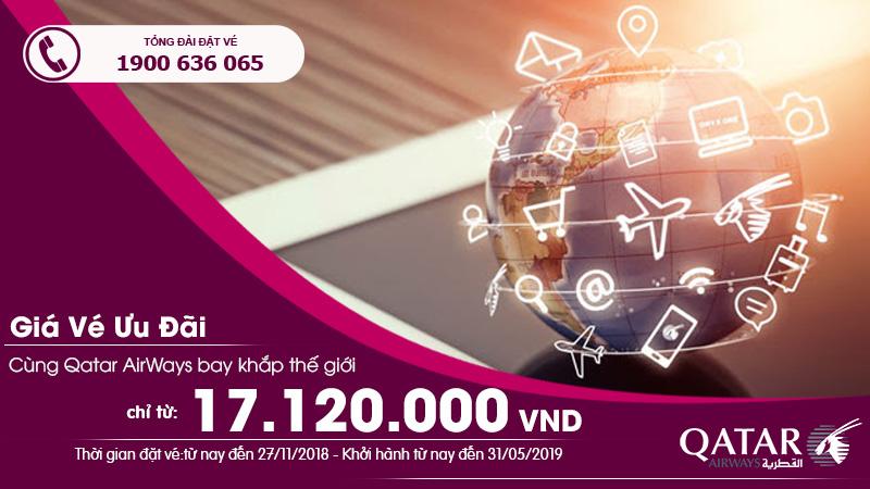 Ưu đãi từ Qatar Airways vé máy bay chỉ 17.120.000VNĐ