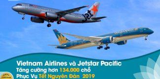 Jetstar Pacific, Vietnam Airlines tăng hơn 134.000 chỗ cao điểm Tết 2019