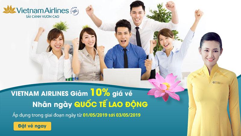 Khuyến mãi giảm 10% giá vé máy bay nhân ngày 1/5 từ Vietnam Airlines