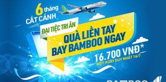 Bamboo Airways mừng 6 tháng cất cánh bùng nổ khuyến mãi