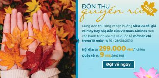 Tận hưởng thu sang săn vé máy bay khuyến mãi Vietnam Airlines