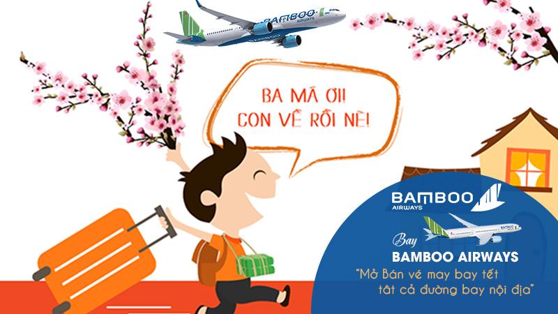 Bamboo Airways mở bán vé máy bay Tết 2020 vi vu đắc Lộc