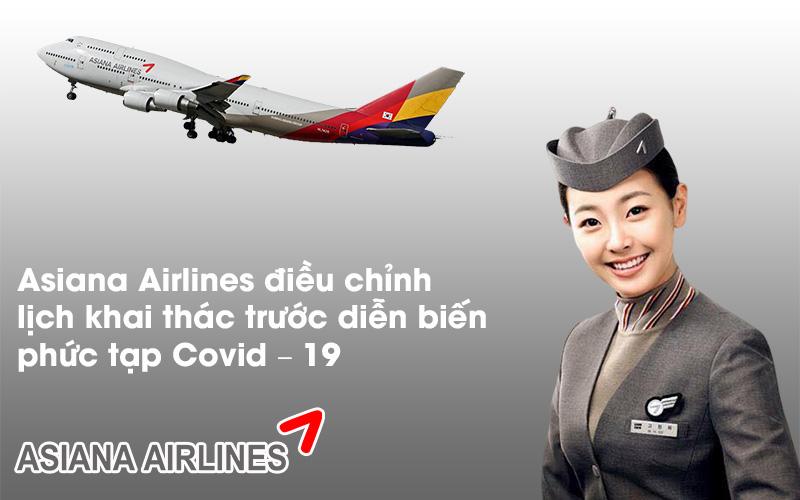 Asiana Airlines điều chỉnh lịch khai thác trước diễn biến phức tạp Covid – 19