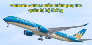 Vietnam Airlines điều chỉnh phụ thu quản trị hệ thống