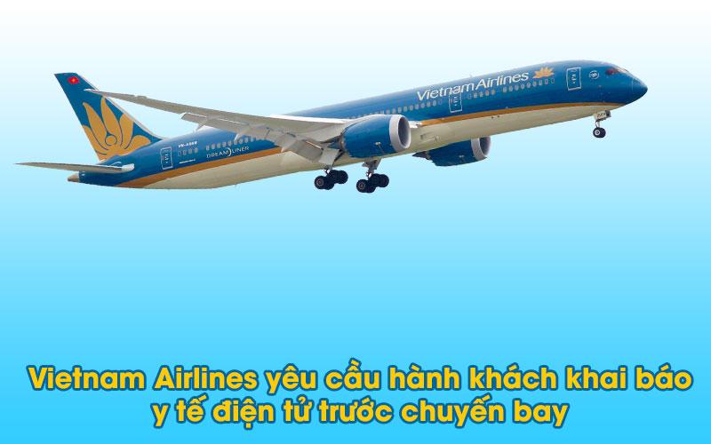 Vietnam Airlines yêu cầu hành khách khai báo y tế điện tử trước chuyến bay