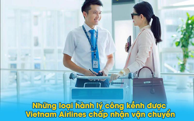 Những loại hàng hóa cồng kềnh được Vietnam Airlines chấp nhận vận chuyển