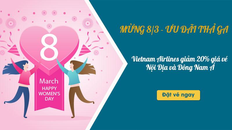 Ưu đãi 8/3 của Vietnam Airlines: Giảm 20% giá vé nội địa và Đông Nam Á