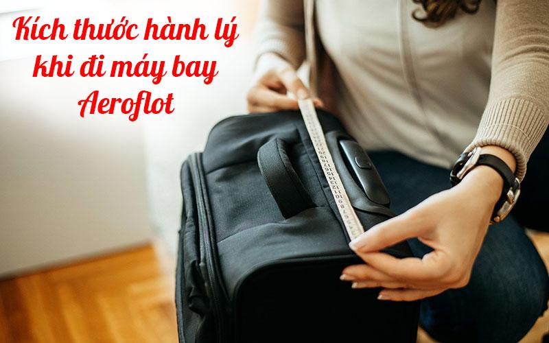 Kích thước hành lý khi đi máy bay Aeroflot