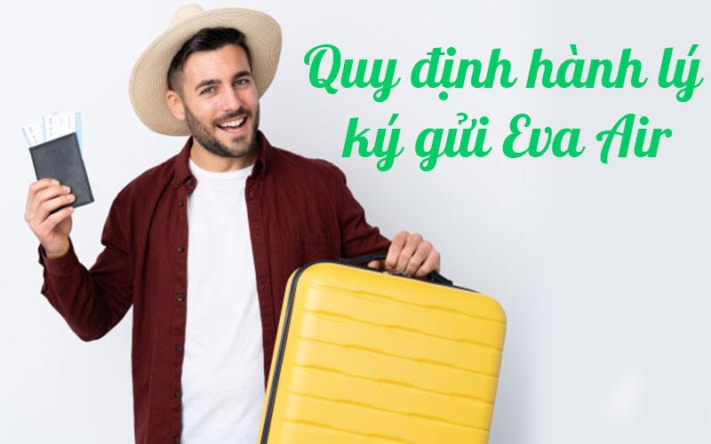 Quy định hành lý ký gửi Eva Air mới nhất