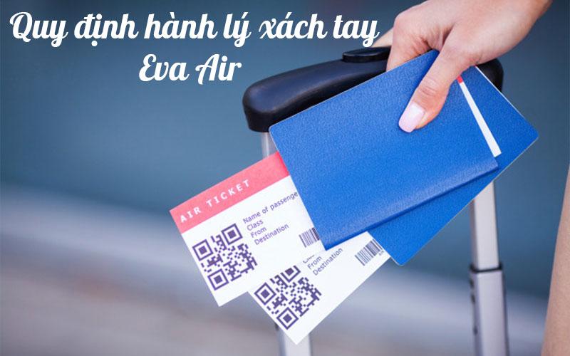 Quy định hành lý xách tay Eva Air chi tiết mới nhất