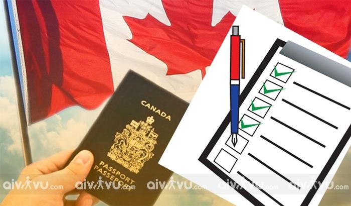 Hướng dẫn giấy tờ xin visa Canada đầy đủ chi tiết