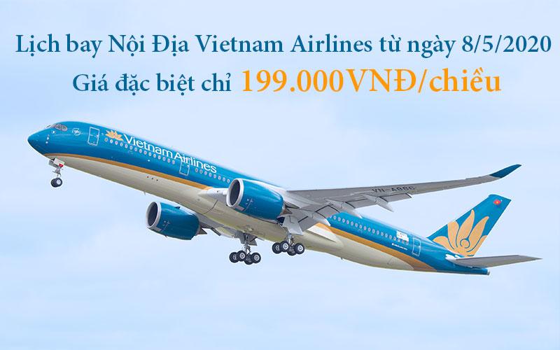 Lịch bay nội địa Vietnam Airlines từ 08/05/2020