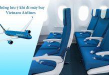 Những lưu ý khi đi máy bay Vietnam Airlines