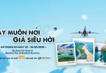 Bay Bamboo Airways giá siêu hời với chương trình khuyến mãi giảm 20%