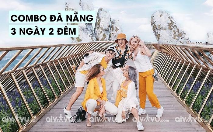 Kinh nghiệm mua combo du lịch Đà Nẵng 3 ngày 2 đêm