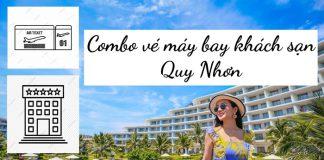 Kinh nghiệm mua combo vé máy bay khách sạn Quy Nhơn giá rẻ