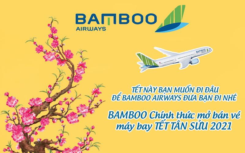 Bamboo Airways thông báo mở bán vé máy bay Tết 2021