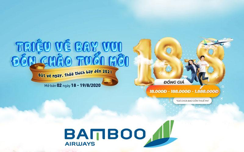 Mừng sinh nhật Bamboo Airways tung triệu vé máy bay chỉ từ 18.000 VND