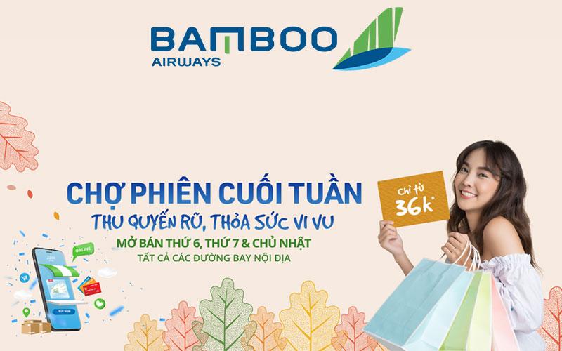 Vé máy bay chỉ 36.000 VND khuyến mãi cuối tuần từ Bamboo Airways