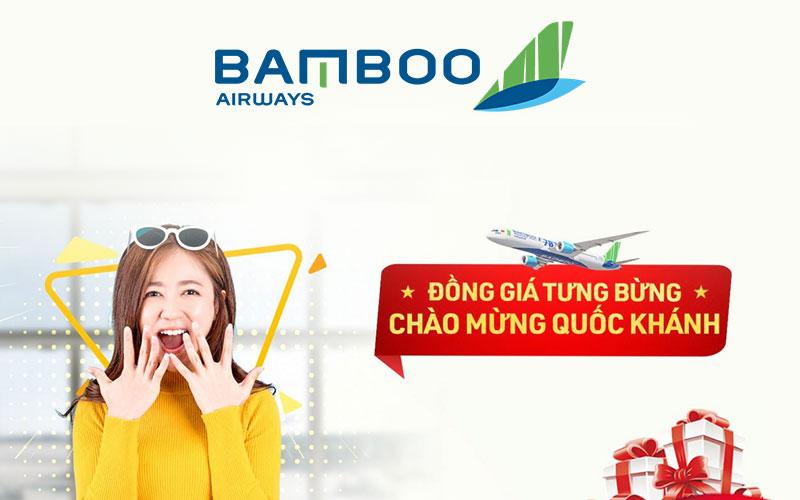 Vé máy bay chỉ từ 29.000 VND khuyến mãi mừng Quốc Khánh Bamboo Airways