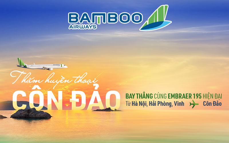 Lịch bay đi Côn Đảo Bamboo Airways từ Hà Nội/ Hải Phòng/ Vinh