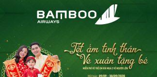 Khuyến mãi Bamboo Airways mua 2 vé máy bay Tết tặng vé trẻ em
