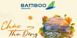 Bamboo Airways khuyến mãi chào thu đông chỉ từ 2.450.000 VND. Cùng Bamboo Airways Tận hưởng khoảng khác lãng mạn của mùa thu.