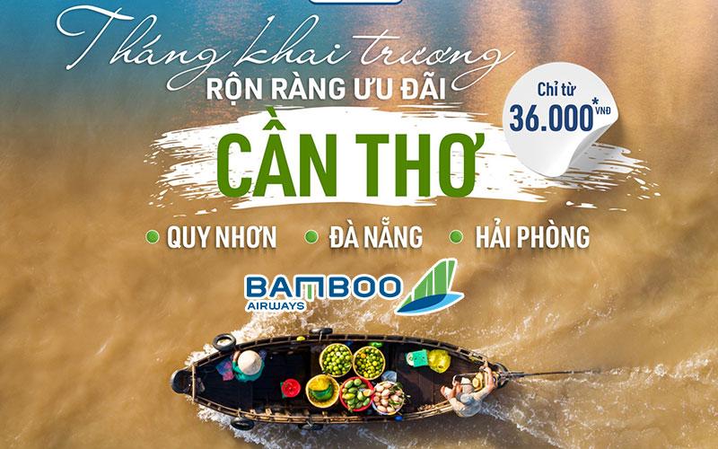 Bamboo Airways khai trương 3 đường bay từ Cần Thơ chỉ từ 36.000 VND