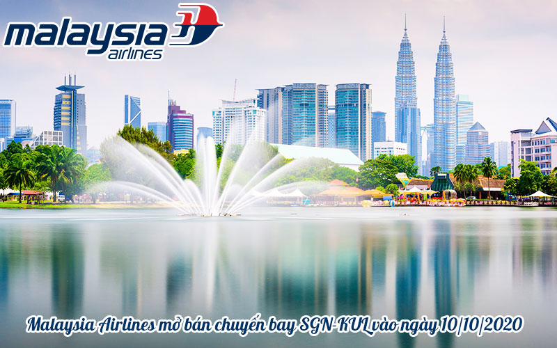 Malaysia Airlines mở bán vé máy bay đi Kuala Lumpur trong tháng 10