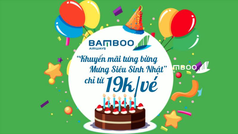 Bamboo Airways khuyến mãi chỉ từ 19.000 VND mừng sinh nhật tập đoàn FLC
