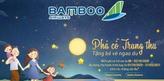 Bamboo Airways khuyến mãi phá cỗ trung thu tặng bé ngao du