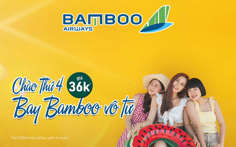 Khuyến mãi Bamboo Airways chào thứ 4 chỉ từ 36.000 VND