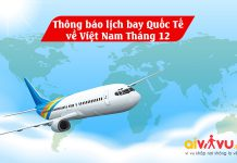 Thông báo lịch bay quốc tế về Việt Nam tháng 12