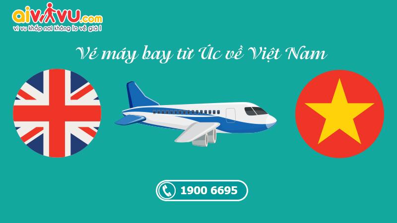 Vé máy bay từ Úc Australia về Việt Nam giá rẻ