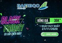 Bamboo Airways khuyến mãi Black Friday chỉ từ 36.000 VND