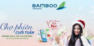 Chợ phiên cuối tuần khuyến mãi Bamboo Airways chỉ từ 36.000 VND