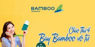 Bamboo Airways khuyến mãi chỉ từ 36.000 VND chào thứ 4