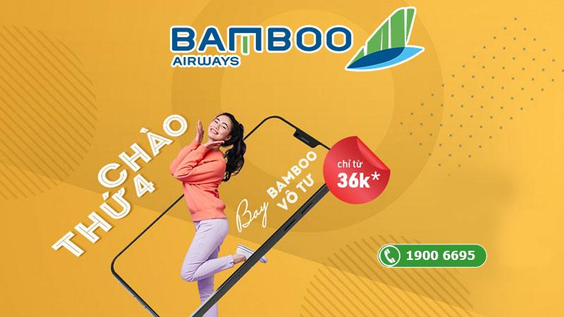 Khuyến mãi chào thứ 4 bay vô tư chỉ từ 36.000 VND Bamboo Airways