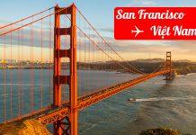 Vé máy bay từ San Francisco về Việt Nam giá rẻ