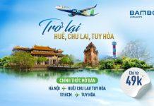 Mở bán đường bay mới Bamboo Airways khuyến mãi chỉ từ 49.000 VND
