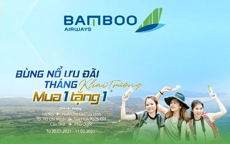 Bùng nổ ưu đãi tháng khai trương, mua 1 tặng 1 cùng Bamboo Airways