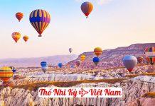 Vé máy bay từ Thổ Nhĩ kỳ về Việt Nam giá rẻ