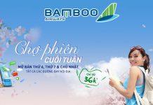 Chợ phiên cuối tuần Bamboo Airways khuyến mãi chỉ từ 36,000 VND