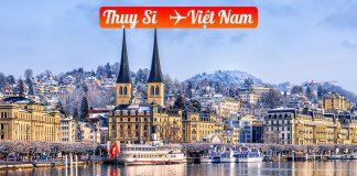 Vé máy bay từ Thụy Sĩ về Việt Nam giá rẻ